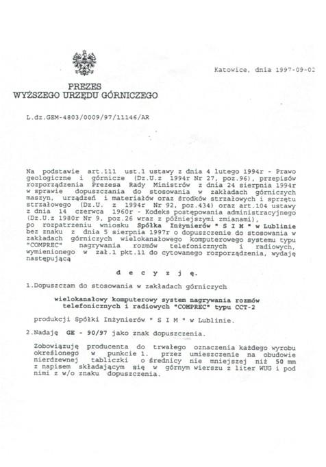 Certyfikat Górniczy - dopuszczenie do stosowania w Zakładach Górniczych dla rejestratorów rozmów COMPREC